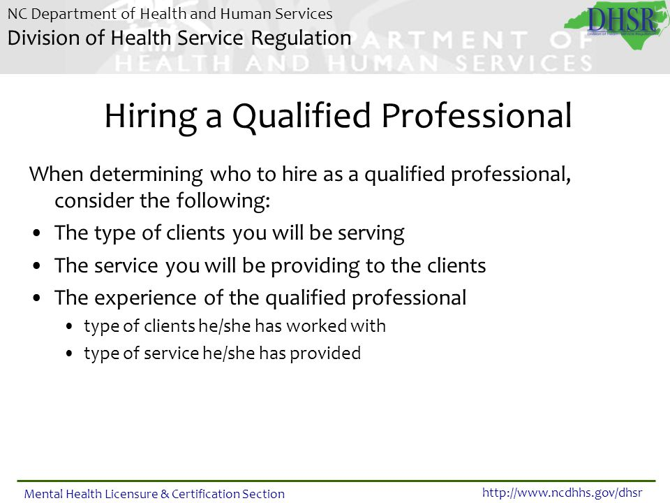 Hiring a Qualified Professional