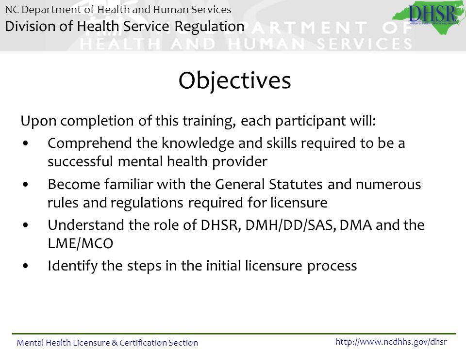 Objectives Upon completion of this training, each participant will: