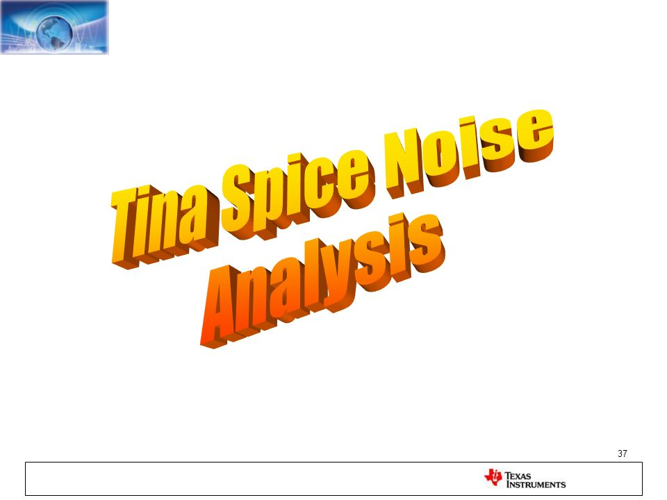 Tina Spice Noise Analysis