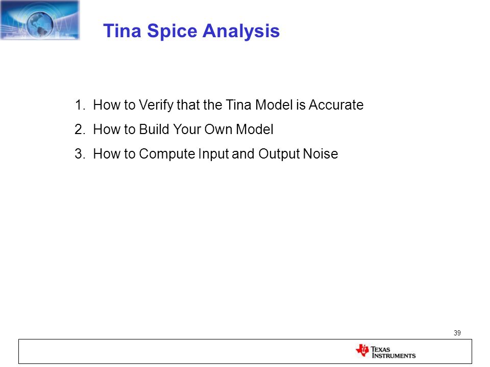 Tina Spice Analysis How to Verify that the Tina Model is Accurate
