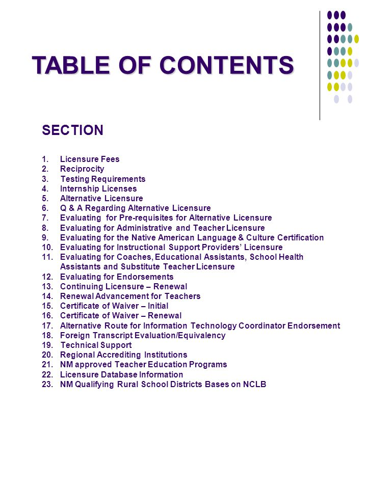 TABLE OF CONTENTS SECTION 1. Licensure Fees 2. Reciprocity