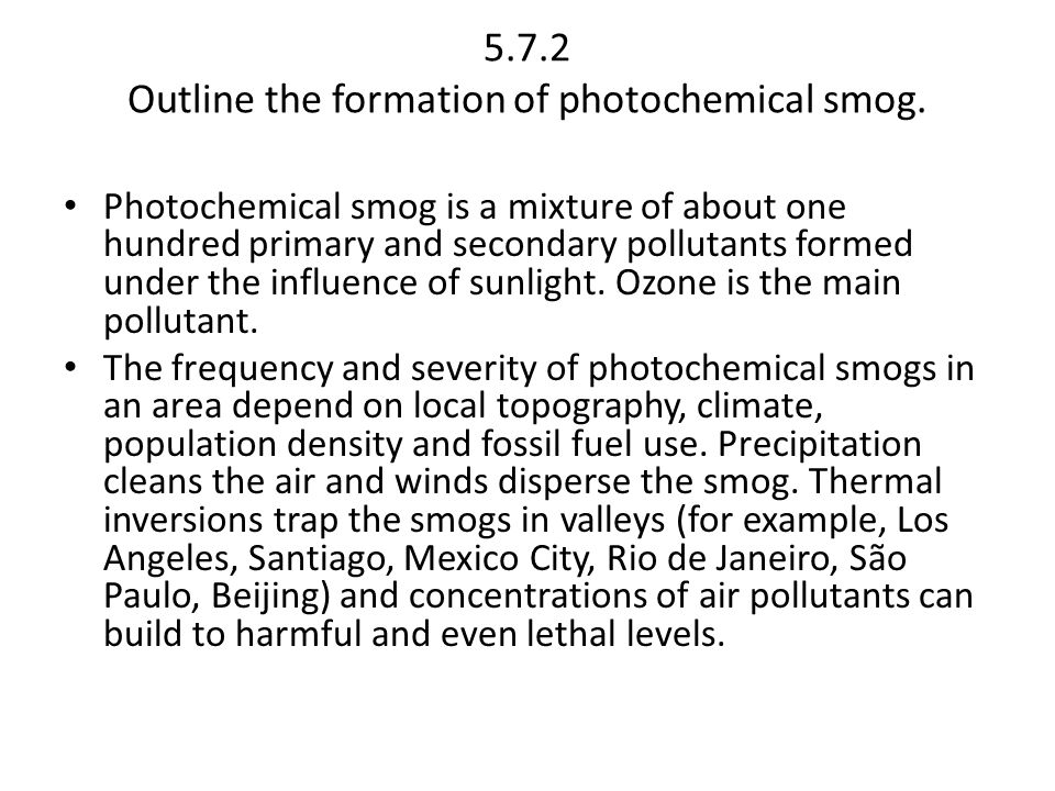 5.7.2 Outline the formation of photochemical smog.