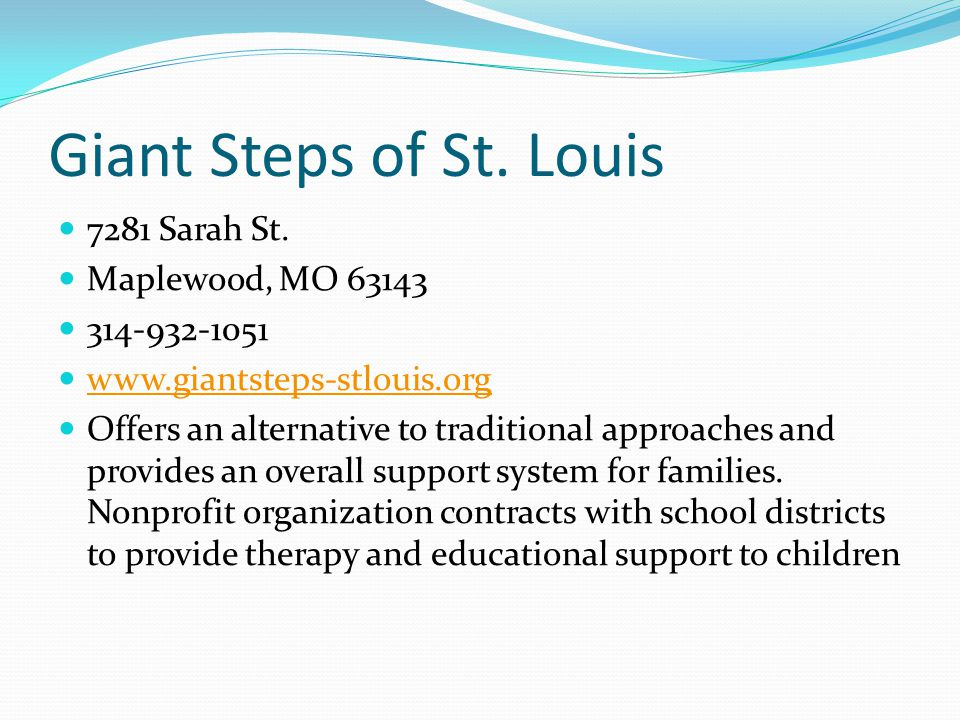 Giant Steps of St. Louis 7281 Sarah St. Maplewood, MO 63143