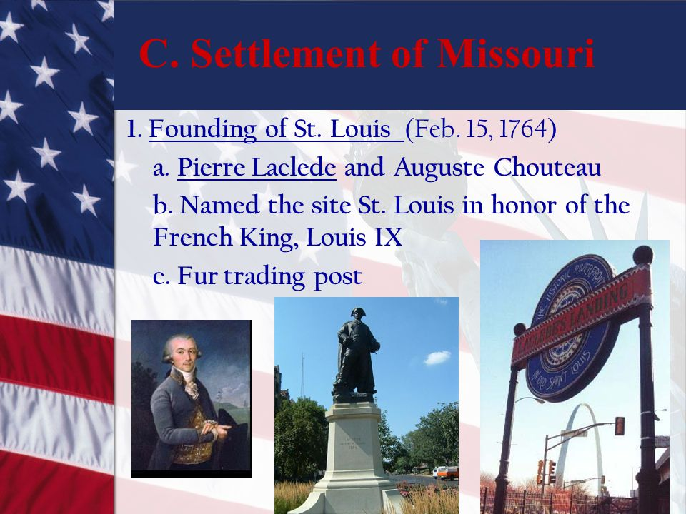 C. Settlement of Missouri