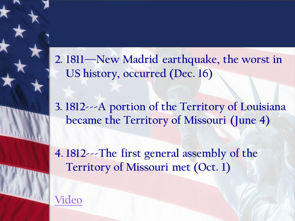 2. 1811—New Madrid earthquake, the worst in US history, occurred (Dec
