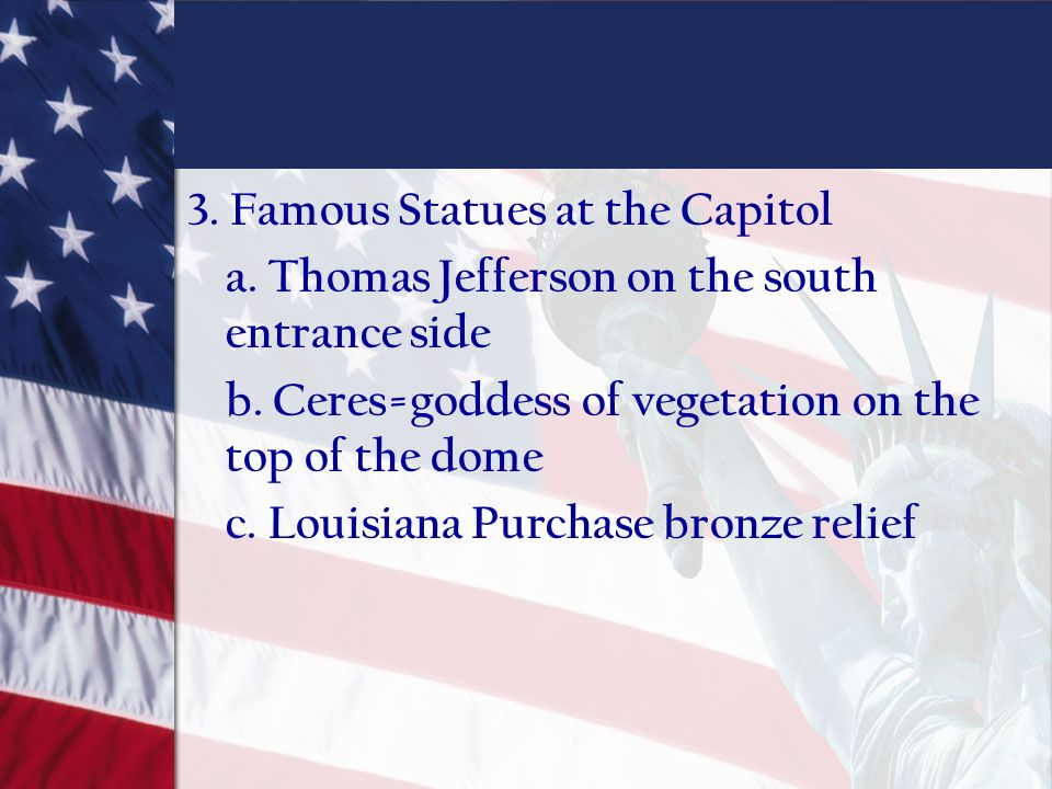 3. Famous Statues at the Capitol