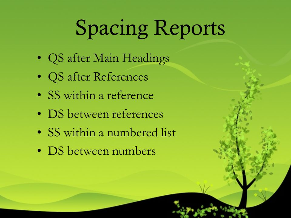 Spacing Reports QS after Main Headings QS after References