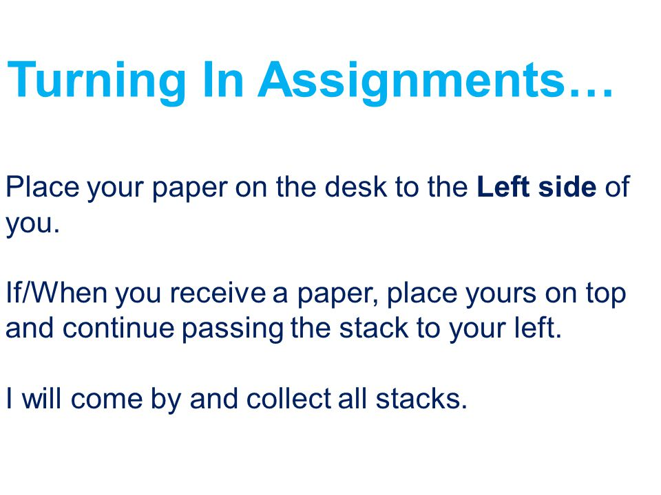 Turning In Assignments…