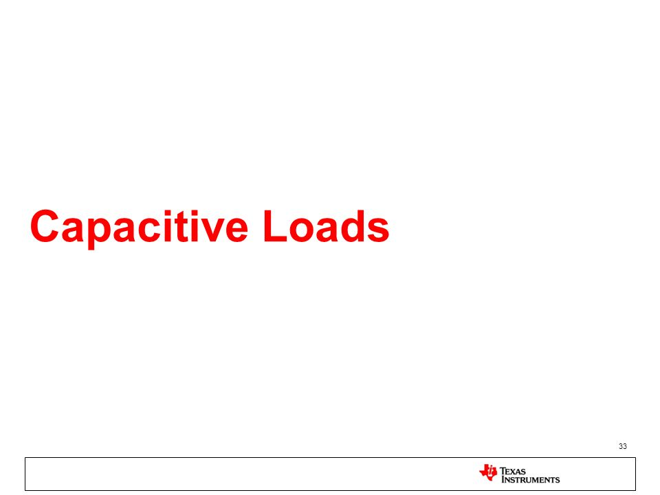 Capacitive Loads