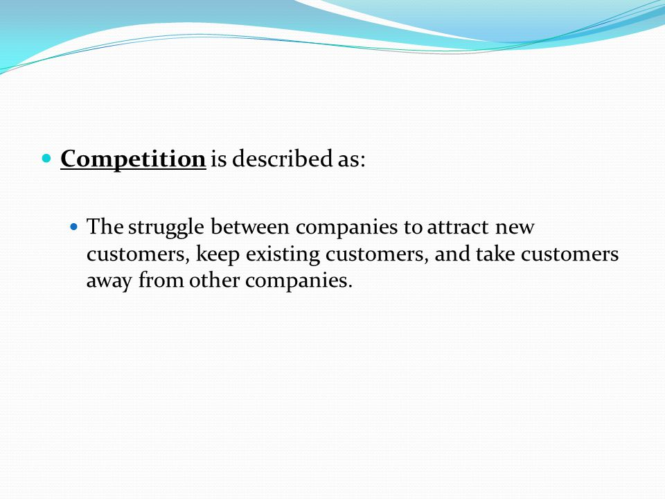 Competition is described as: