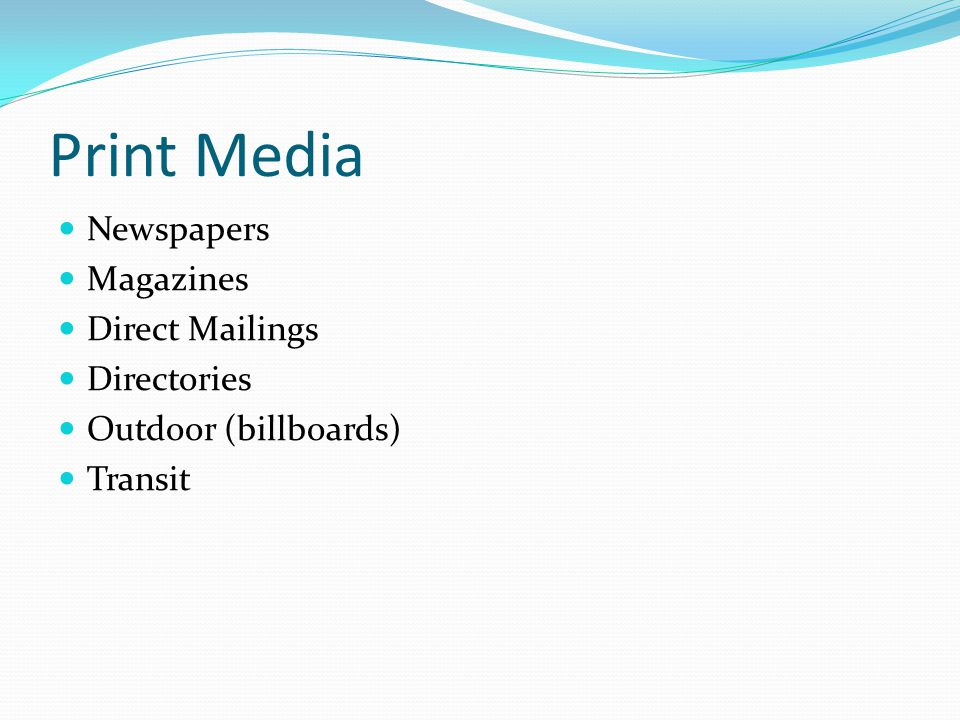 Print Media Newspapers Magazines Direct Mailings Directories