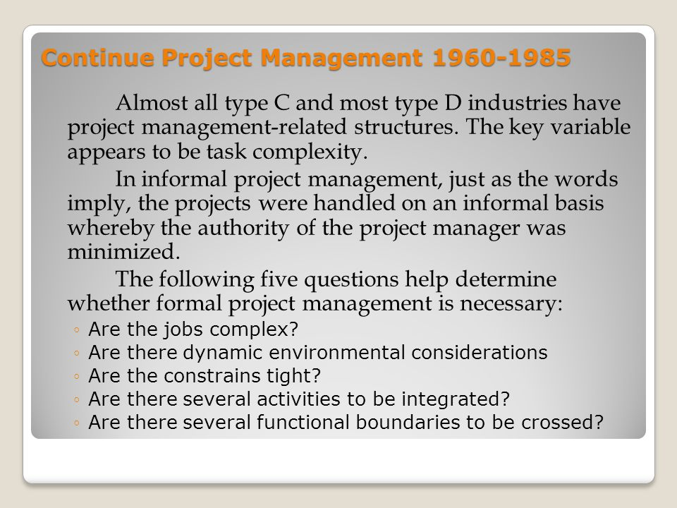 Continue Project Management 1960-1985