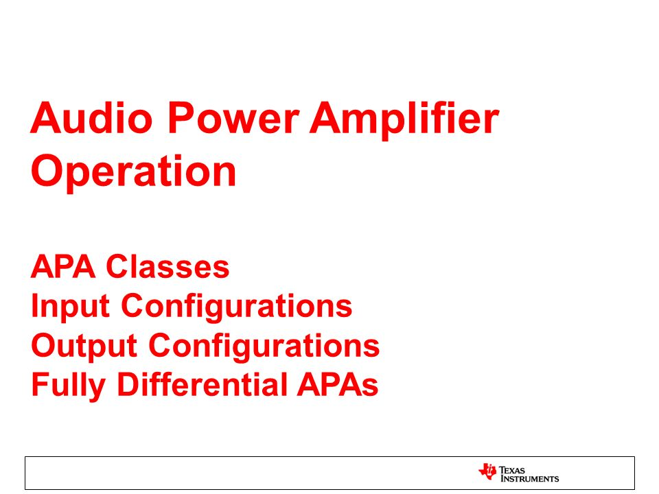 Audio Power Amplifier Operation