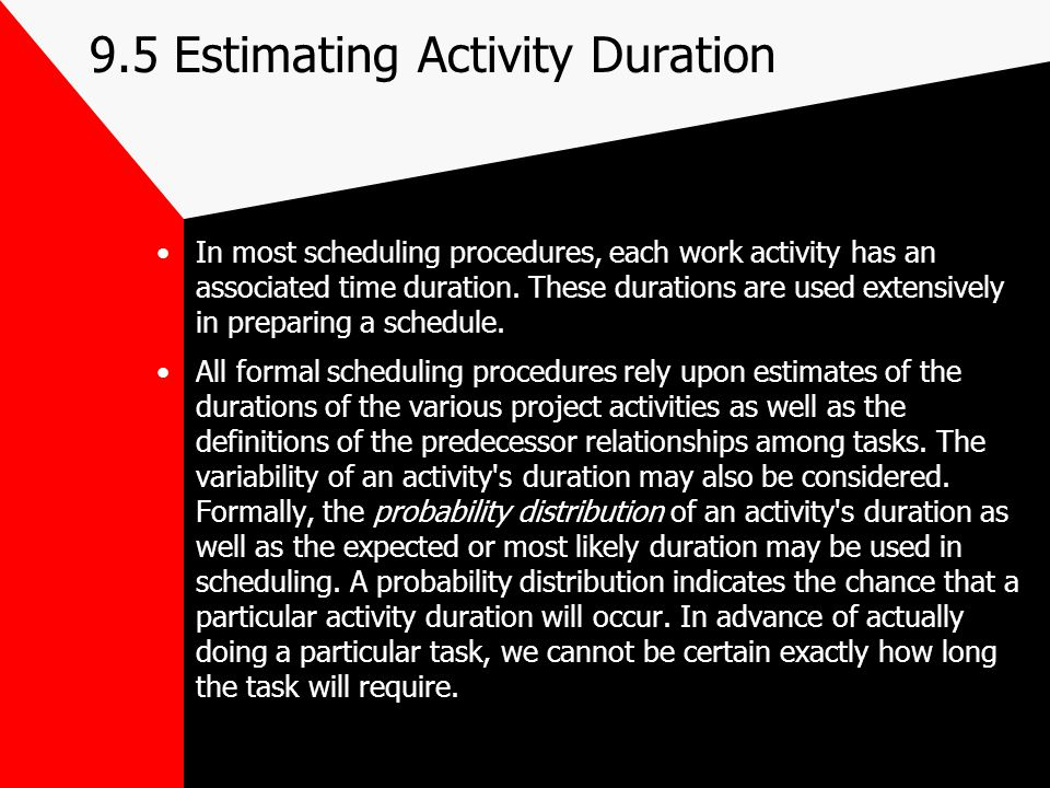 9.5 Estimating Activity Duration