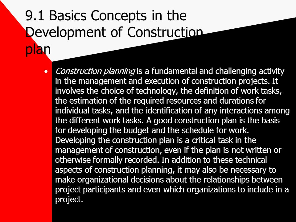 9.1 Basics Concepts in the Development of Construction plan