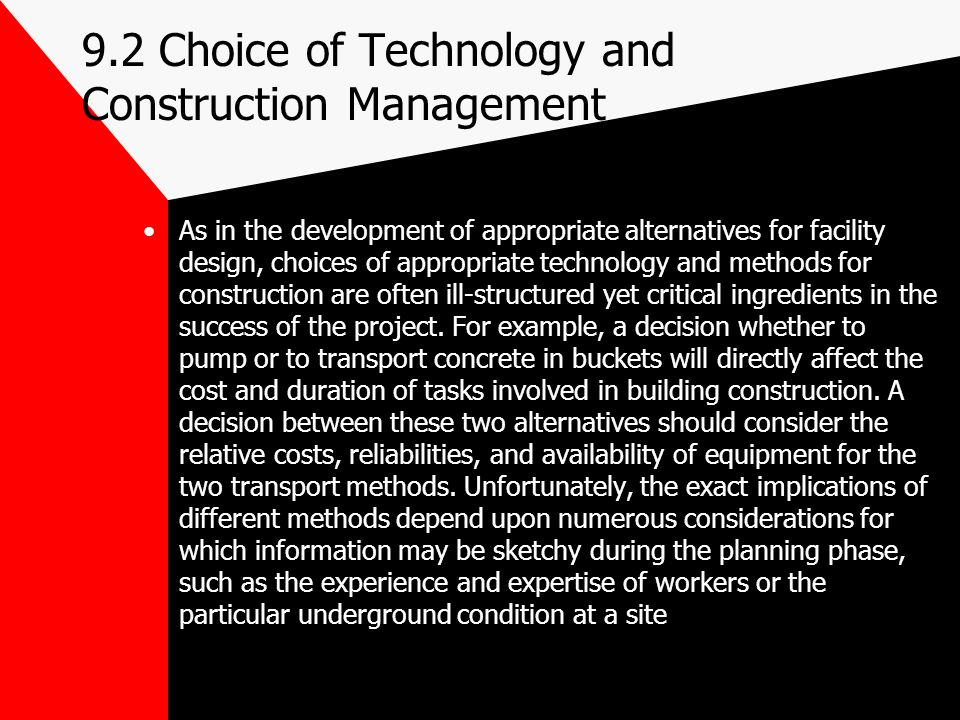 9.2 Choice of Technology and Construction Management
