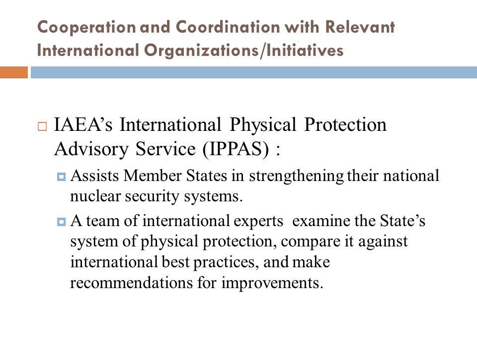 IAEA's International Physical Protection Advisory Service (IPPAS) :