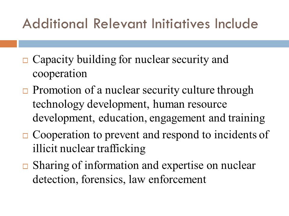 Additional Relevant Initiatives Include