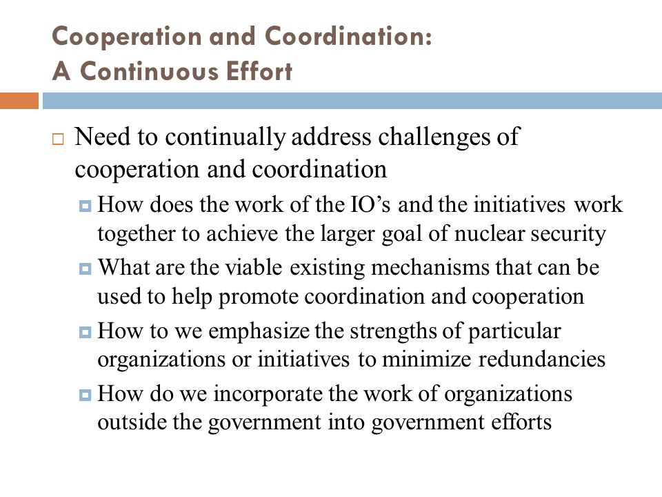 Cooperation and Coordination: A Continuous Effort