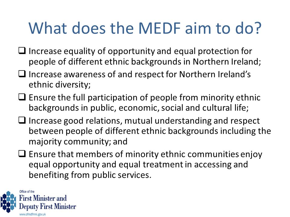What does the MEDF aim to do