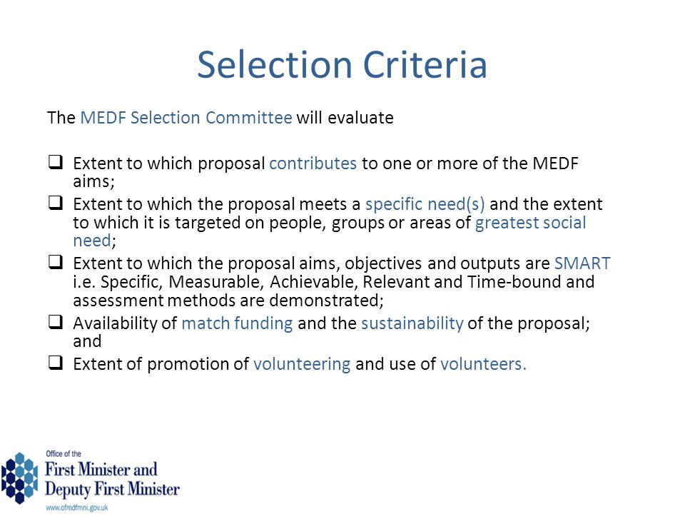 Selection Criteria The MEDF Selection Committee will evaluate