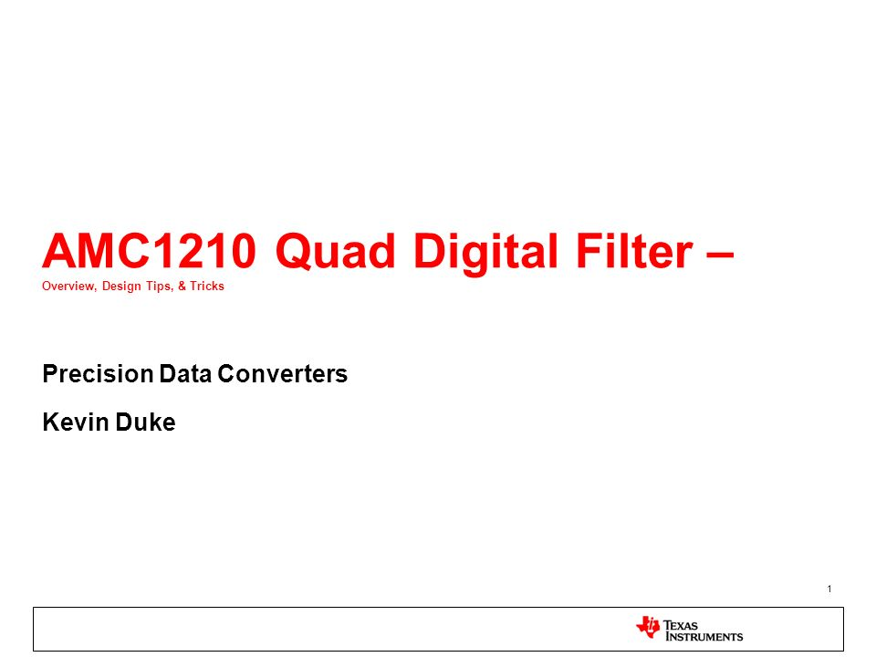 AMC1210 Quad Digital Filter – Overview, Design Tips, & Tricks
