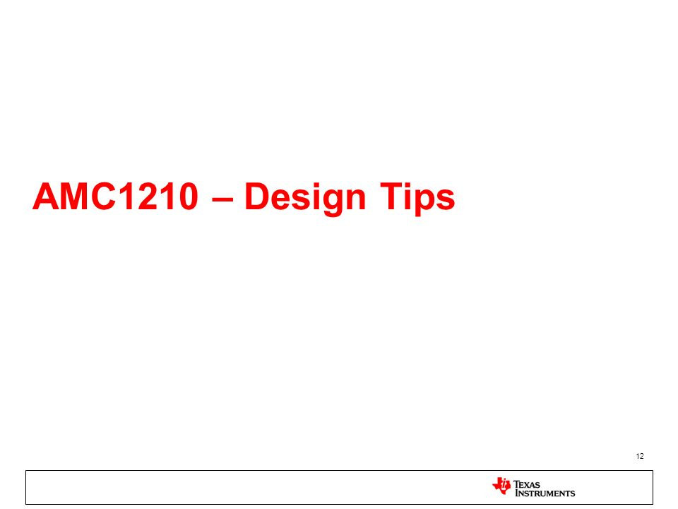 AMC1210 – Design Tips