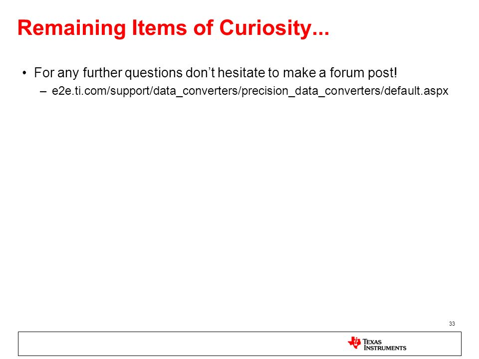 Remaining Items of Curiosity...