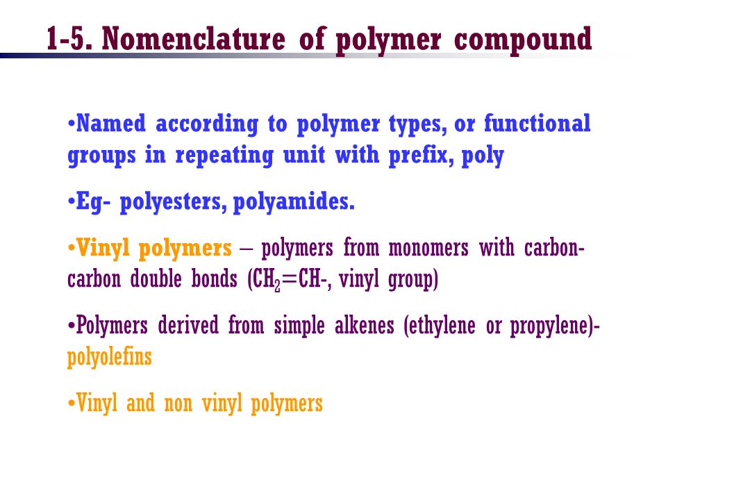 1-5. Nomenclature of polymer compound