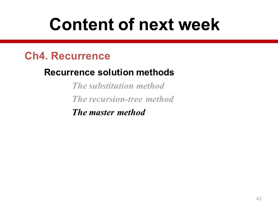 Content of next week Ch4. Recurrence
