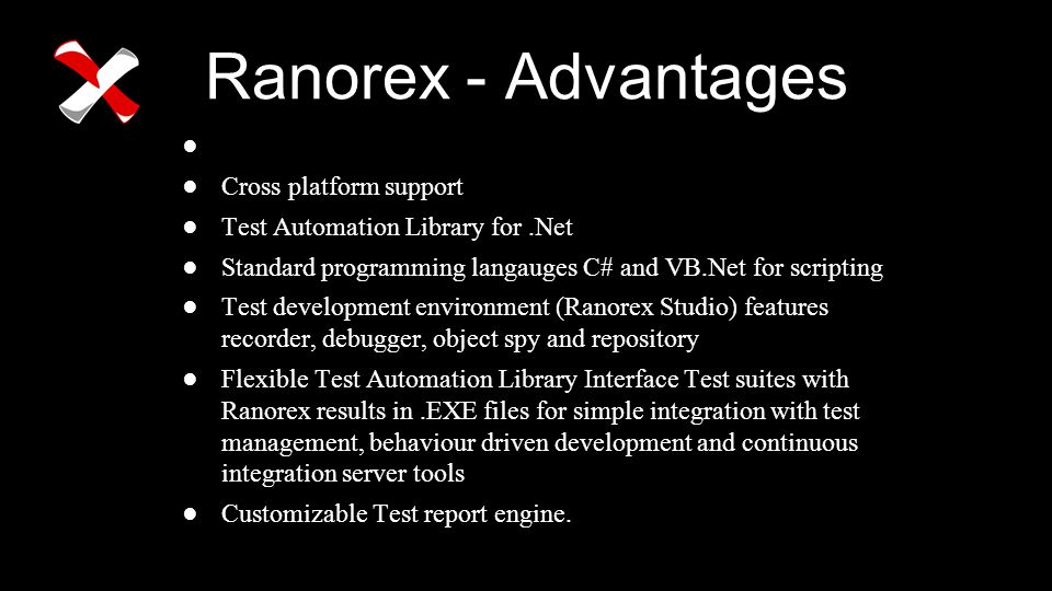 Ranorex - Advantages Cross platform support