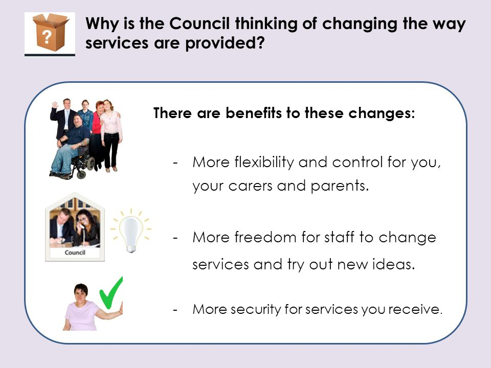 Why is the Council thinking of changing the way services are provided