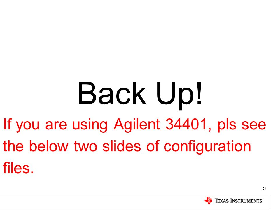 Back Up! If you are using Agilent 34401, pls see