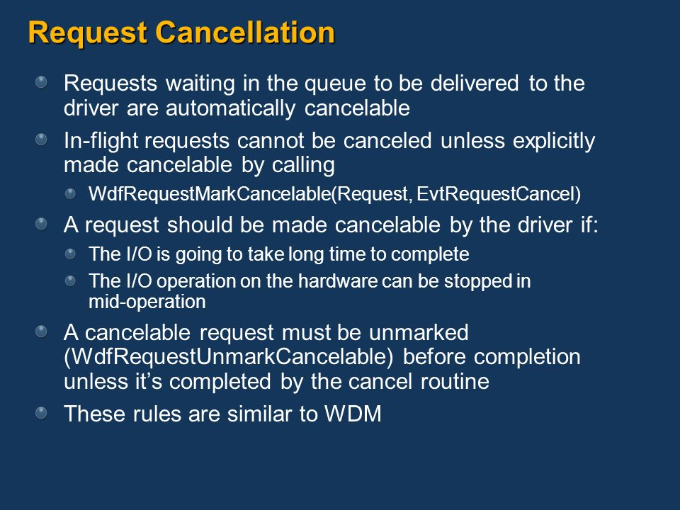 Request Cancellation Requests waiting in the queue to be delivered to the driver are automatically cancelable.
