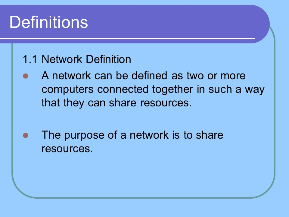 Definitions 1.1 Network Definition