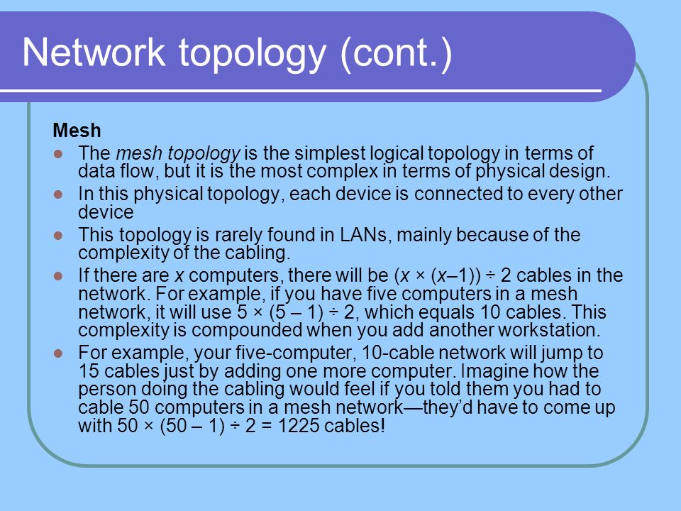Network topology (cont.)