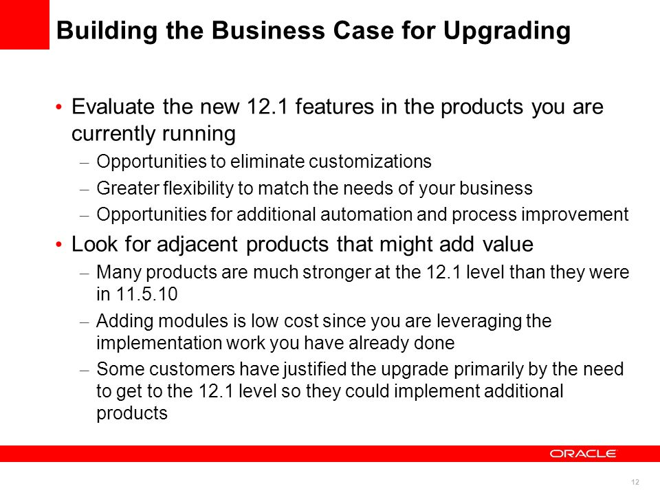 Building the Business Case for Upgrading