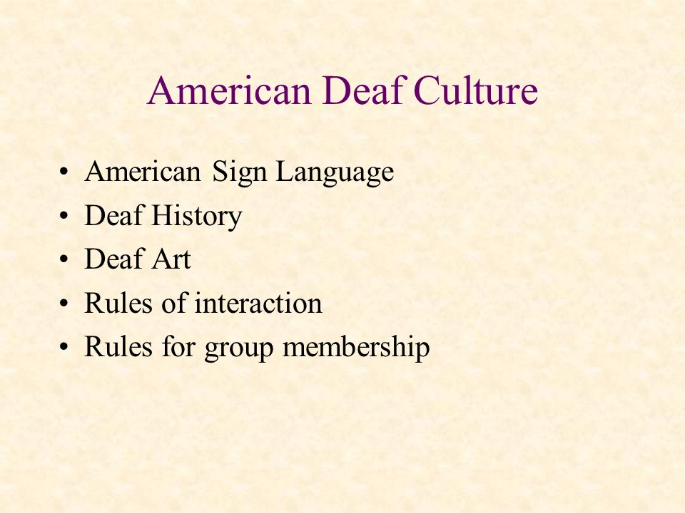 American Deaf Culture American Sign Language Deaf History Deaf Art