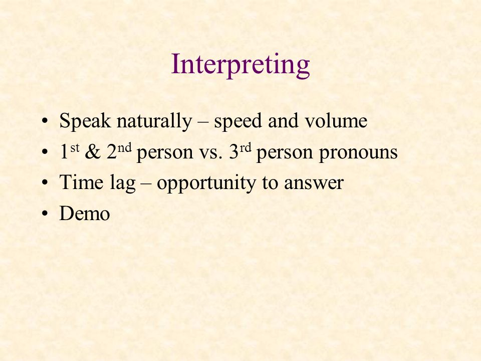 Interpreting Speak naturally – speed and volume