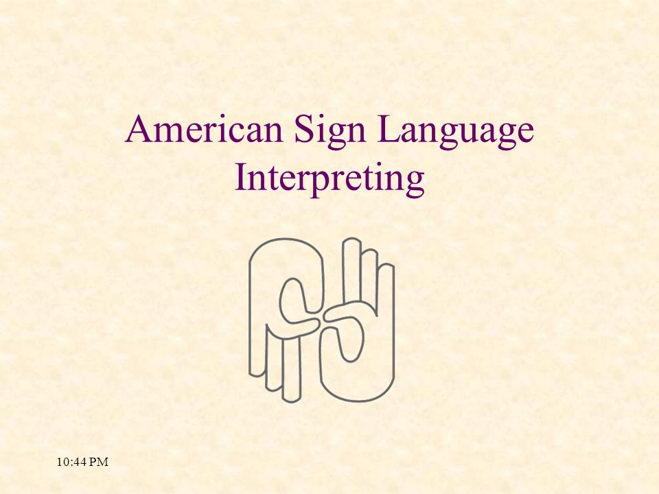 American Sign Language Interpreting