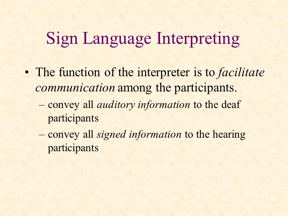 Sign Language Interpreting