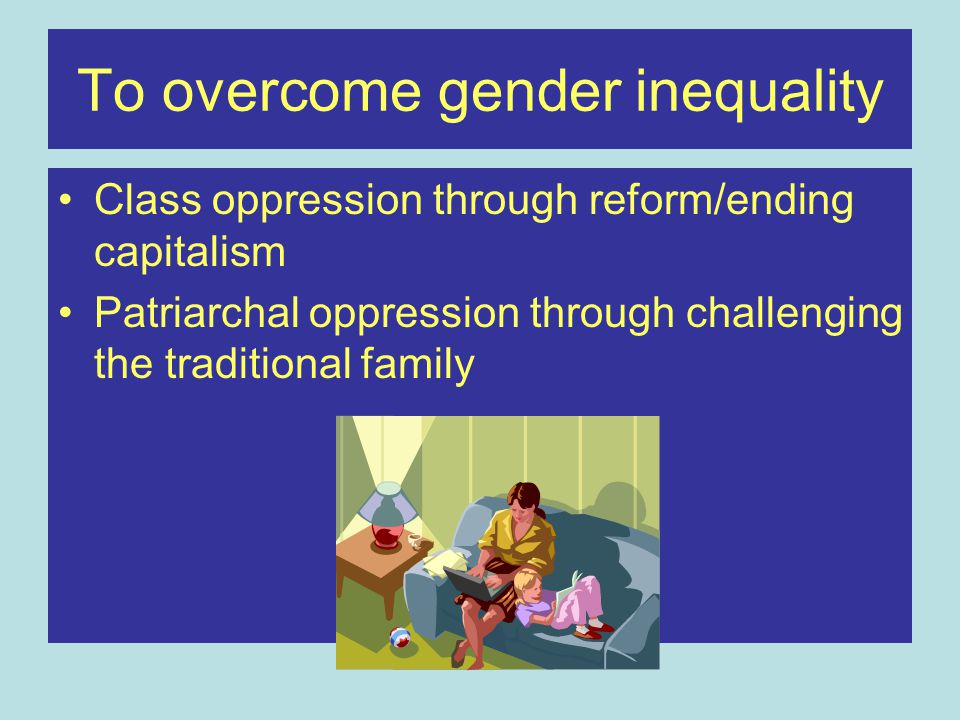To overcome gender inequality