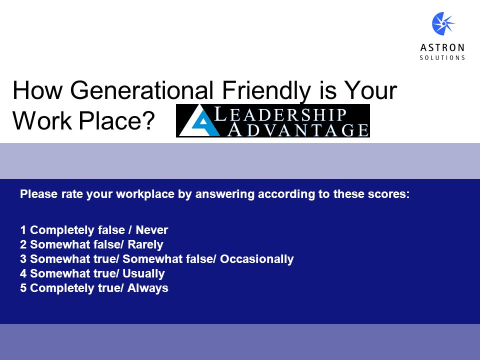 How Generational Friendly is Your Work Place