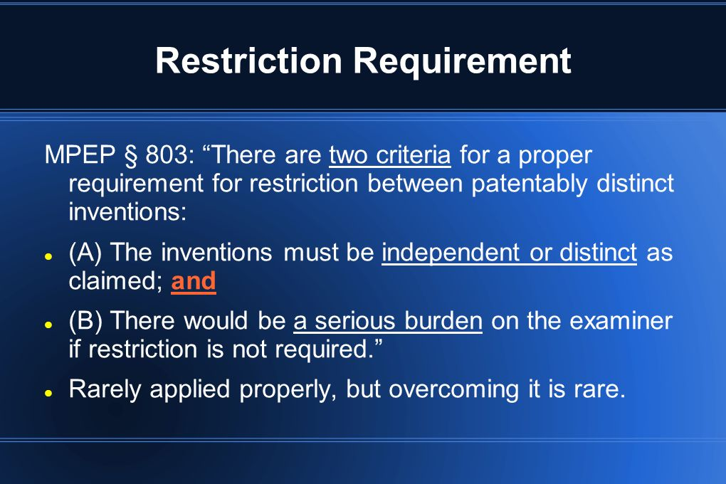 Restriction Requirement