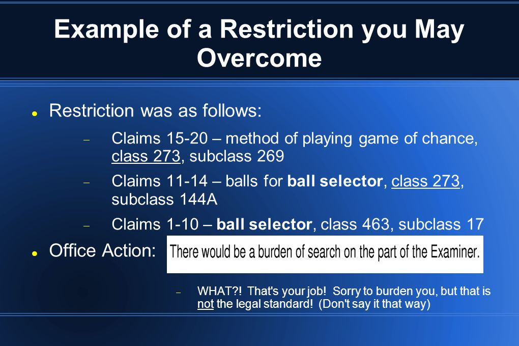 Example of a Restriction you May Overcome
