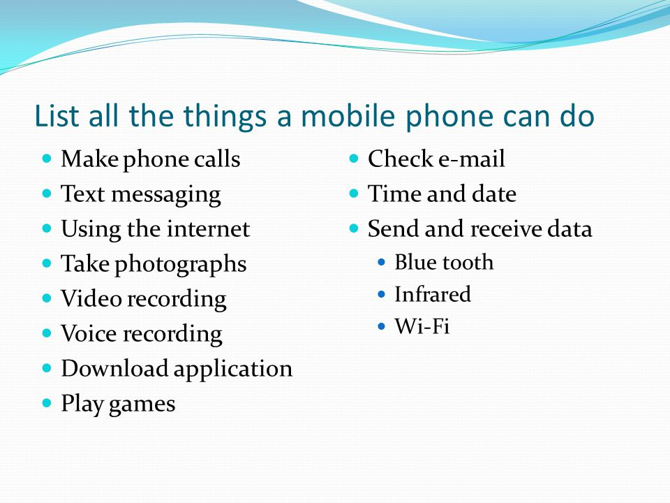 List all the things a mobile phone can do
