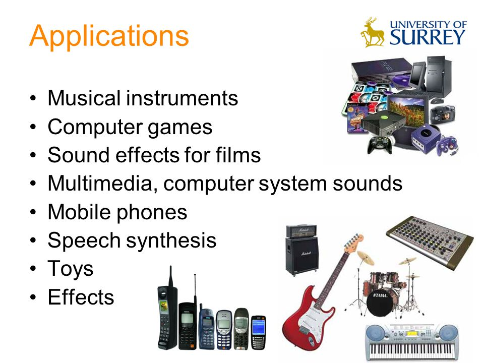 Applications Musical instruments Computer games