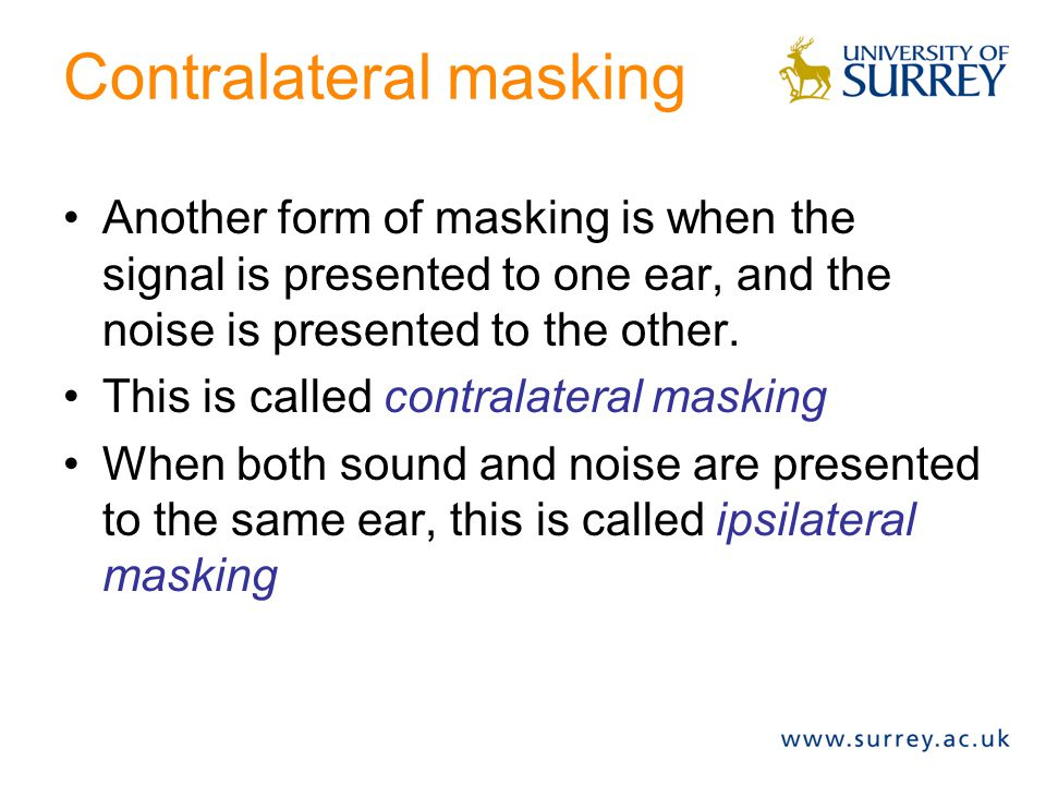 Contralateral masking