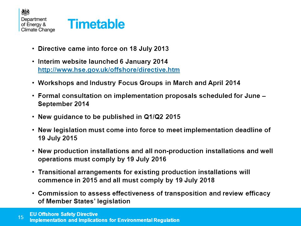 Timetable Directive came into force on 18 July 2013