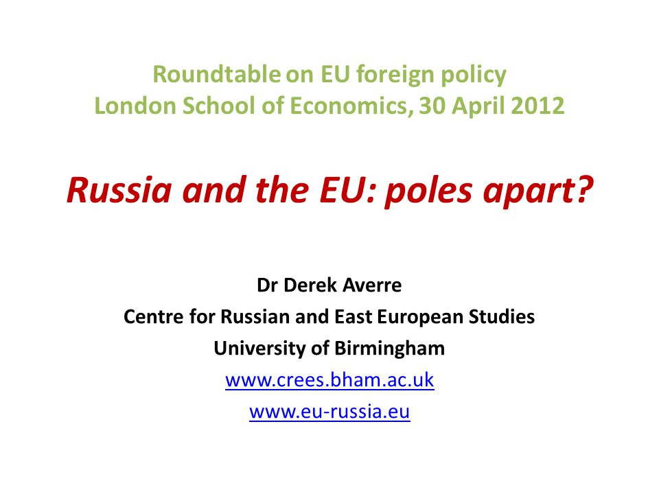 Centre for Russian and East European Studies University of Birmingham